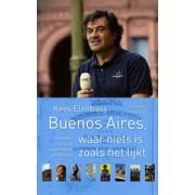 Reisverhaal Buenos Aires, waar niets is zoals het lijkt   Conserve