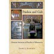 Paideia and Cult by Daniel L. Schwartz