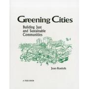 Greening Cities by Joan Roelofs