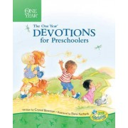The One Year Book of Devotions for Preschoolers by Crystal Bowman