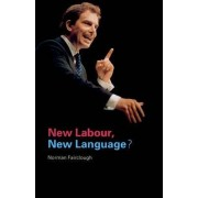 New Labour, New Language? by Norman Fairclough