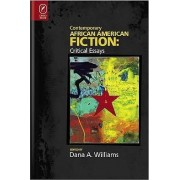 Contemporary African American Fiction by Professor Dana A Williams