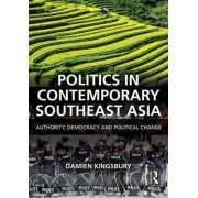 Politics in Contemporary Southeast Asia by Damien Kingsbury