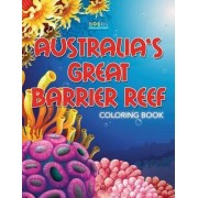 Australia's Great Barrier Reef Coloring Book by Bobo's Children Activity Books