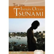 The 2004 Indian Ocean Tsunami by Marcia Amidon Lusted