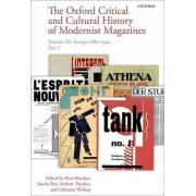 The Oxford Critical and Cultural History of Modernist Magazines by Peter Brooker