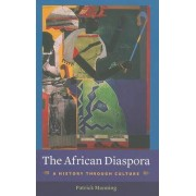 The African Diaspora by Patrick Manning