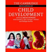 The Cambridge Encyclopedia of Child Development by Brian Hopkins