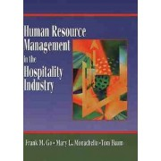 Human Resource Management in the Hospitality Industry by Frank M. Go