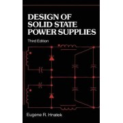 Design of Solid-state Power Supplies by Eugene R. Hnatek