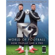 F2 World of Football by F2 Freestylers