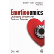 Emotionomics.Leveraging Emotions for Business Success.