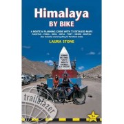 Himalaya by Bike by Laura Stone