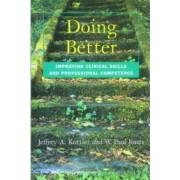 Doing Better by Jeffrey Kottler