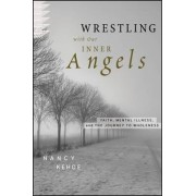 Wrestling with Our Inner Angels by Nancy Kehoe