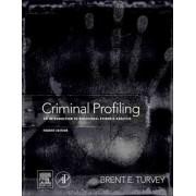 Criminal Profiling by Brent E. Turvey