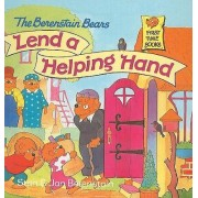 The Berenstain Bears Lend a Helping Hand by Stan Berenstain