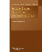 Standby Letters of Credit in International Trade by Ramandeep Kaur Chhina