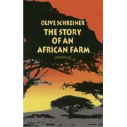 The Story of an African Farm by Olive Schreiner