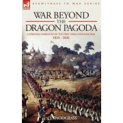 War Beyond the Dragon Pagoda by J J Snodgrass