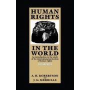 Human Rights in the World by A. H. Robertson