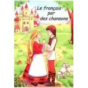 Le Francais Par Des Chansons