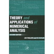Theory and Applications of Numerical Analysis by G. M. Phillips
