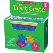 The Trait Crate(r) Grade 1 by Ruth Culham