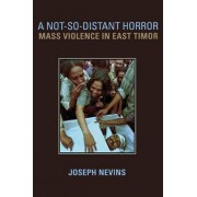 A Not-So-Distant Horror by Joseph Nevins