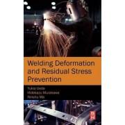 Welding Deformation and Residual Stress Prevention by Yukio Ueda