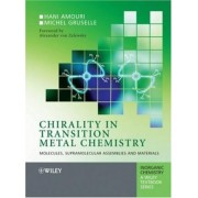Chirality in Transition Metal Chemistry by Hanie Amouri
