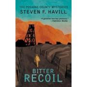 Bitter Recoil by Steven F. Havill