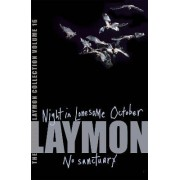 The Richard Laymon Collection: Night in the Lonesome October & No Sanctuary v. 16 by Richard Laymon