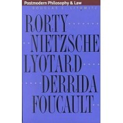 Postmodern Philosophy and Law by Douglas E. Litowitz