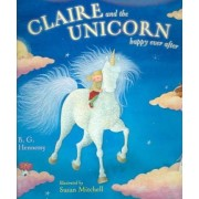 Claire and Unicorn Happily Eve by B G Hennessy