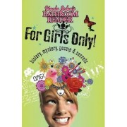 Uncle John's Bathroom Reader For Girls Only! by Bathroom Readers Institute