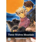 Three Wolves Mountain (Yaoi Manga) by Bohra Naono