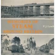 Memories Of Steam Around Britain