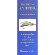 The ABCs of Fly Tying by Caroline Beliveau