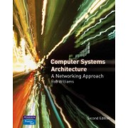Computer Systems Architecture by Rob Williams