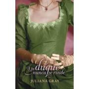 Un duque nunca se rinde / A Duke never gives up by Juliana Gray