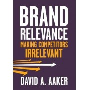 Brand Relevance by David A. Aaker
