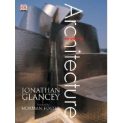 The Story of Architecture by Jonathan Glancey