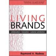 Living Brands by Raymond Nadeau