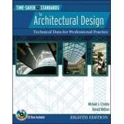 Time-Saver Standards for Architectural Design by Michael J. Crosbie