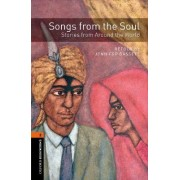 Oxford Bookworms Library: Level 2:: Songs from the Soul: Stories from Around the World by Jennifer Bassett