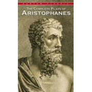 Compl Plays of Aristophanes by Moses Hades