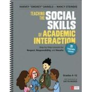 Teaching the Social Skills of Academic Interaction: Grades 4-12 by Harvey Smokey Daniels