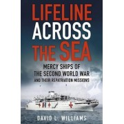 Lifeline Across the Sea by David Williams