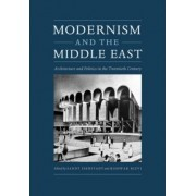 Modernism and the Middle East by Sandy Isenstadt